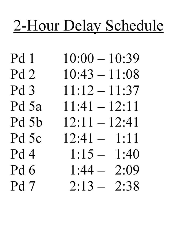 Two Hour Delay Schedule